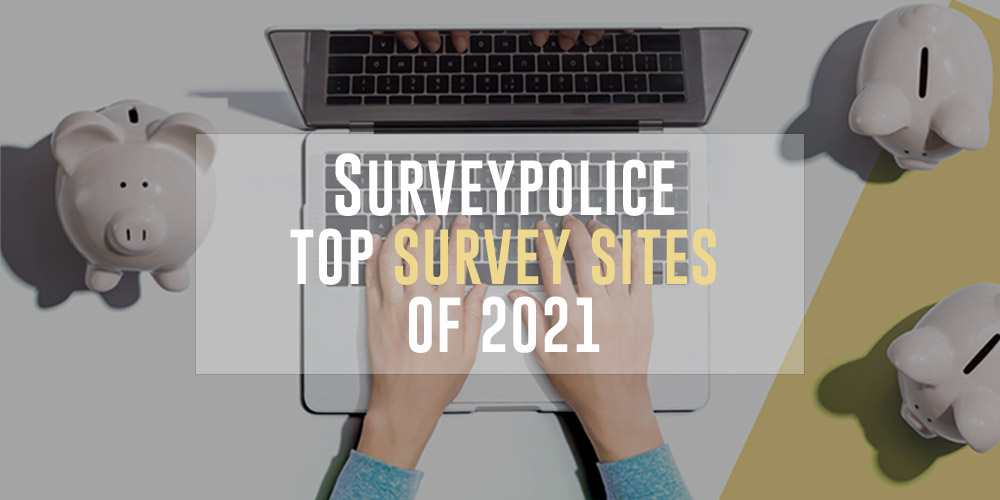 Surveypolice top sites of 2021