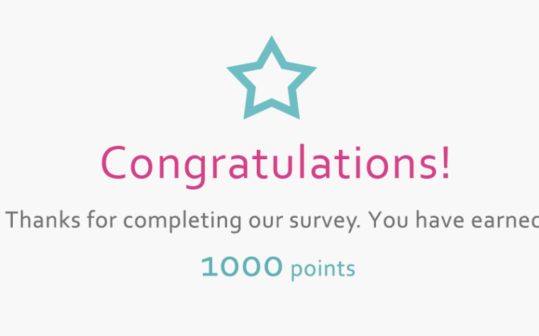 Congratulations for completing a survey